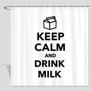 Keep calm and drink Milk Shower Curtain