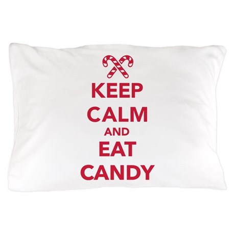 Keep calm and eat candy Pillow Case