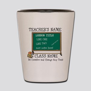 Teacher School Class Personalized Shot Glass