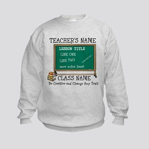 Teacher School Class Personalized Sweatshirt