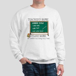 Teacher School Class Personalized Sweatshirt