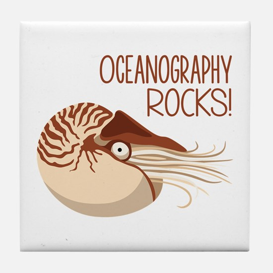 Oceanography Rocks! Tile Coaster