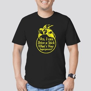 Yes I Can Drive Stick Whats Your Superpowe T-Shirt