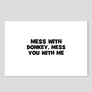 mess with donkey, mess you wi Postcards (Package o
