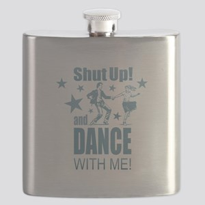 Shut Up and Dance Flask