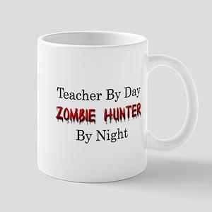 Teacher/Zombie Hunter Mug