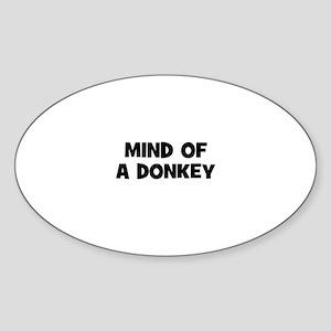 mind of a donkey Oval Sticker