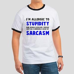 Allergic to stupidity Ringer T