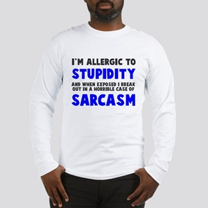 Allergic to stupidity Long Sleeve T-Shirt