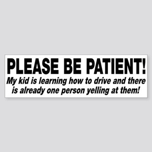 Be Patient Kid Driver Sticker (Bumper)