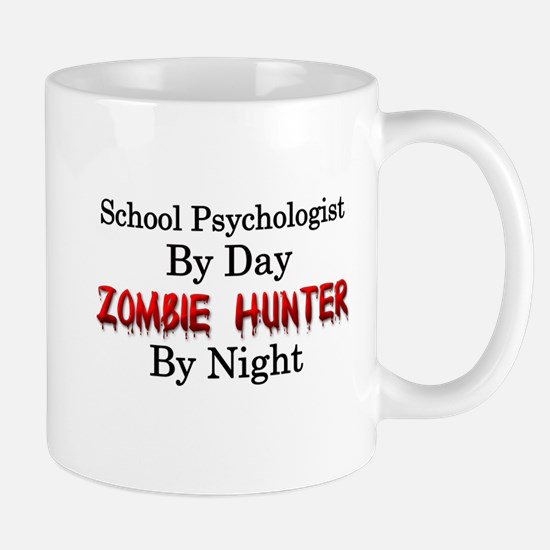 School Psychologist/Zombie Hunter Mug