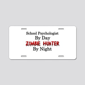 School Psychologist/Zombie Aluminum License Plate
