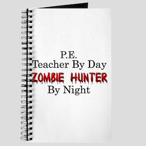 P.E. Teacher/Zombie Hunter Journal