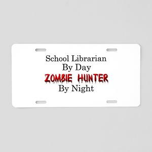 School Librarian/Zombie Hun Aluminum License Plate