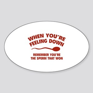 When You're Feeling Down Sticker (Oval)