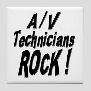 A/V Techs Rock ! Tile Coaster
