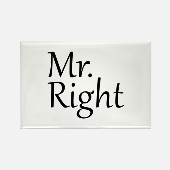 Mr. Right Rectangle Magnet