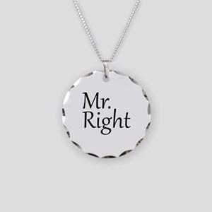 Mr. Right Necklace Circle Charm