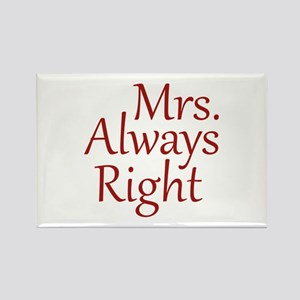 Mrs. Always Right Rectangle Magnet