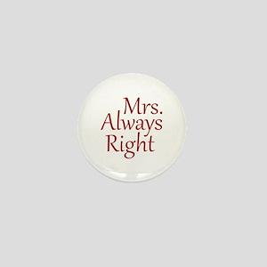 Mrs. Always Right Mini Button