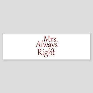 Mrs. Always Right Sticker (Bumper)