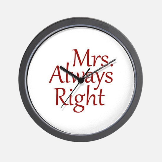 Mrs. Always Right Wall Clock