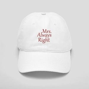 Mrs. Always Right Cap