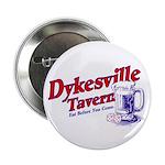Dykesville Tavern Button