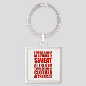 Covered In Sweat At The Gym Square Keychain