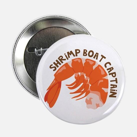 """Shrimp Boat Captain 2.25"""" Button"""