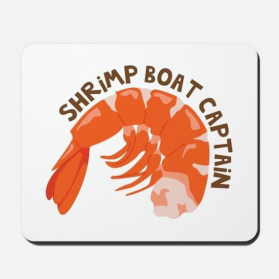 Shrimp Boat Captain Mousepad