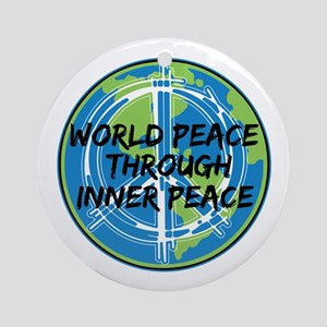 World Peace Through Inner Peace Ornament (Round)