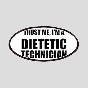 Trust Me, Im A Dietetic Technician Patches