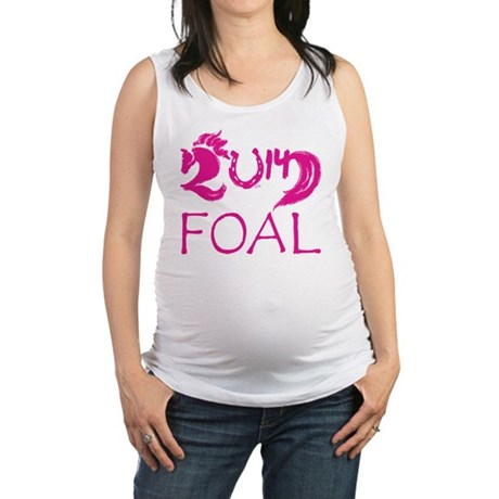 Foal 2014 Filly Horse Maternity Tank Top