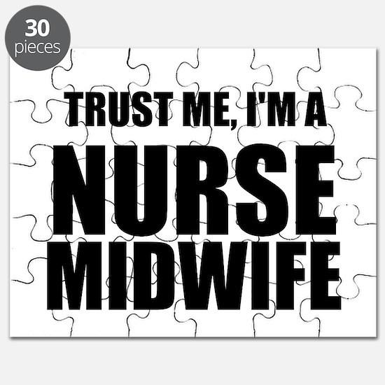 Trust Me, Im A Nurse Midwife Puzzle