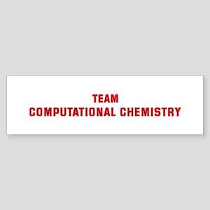 Team COMPUTATIONAL CHEMISTRY Bumper Sticker