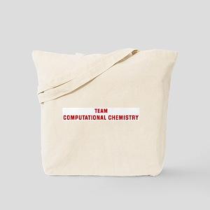 Team COMPUTATIONAL CHEMISTRY Tote Bag