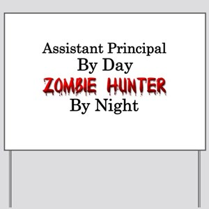 Assistant Principal/Zombie Hunter Yard Sign