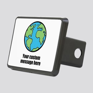 Make your own custom earth message Hitch Cover