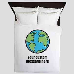 Make your own custom earth message Queen Duvet