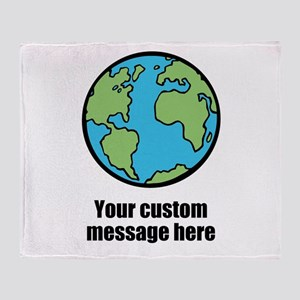 Make your own custom earth message Throw Blanket