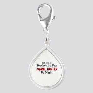 5th. Grade Teacher/Zombie H Silver Teardrop Charm