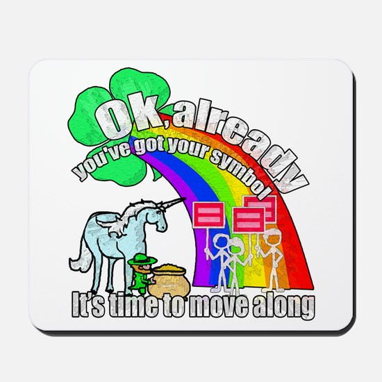 Take back the rainbow Mousepad