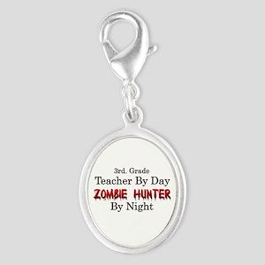 3rd. Grade Teacher/Zombie Hunte Silver Oval Charm