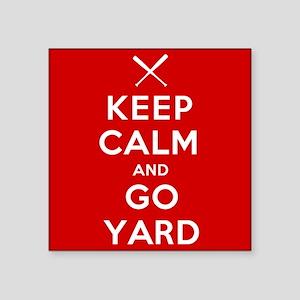 Keep Calm, Go Yard Sticker