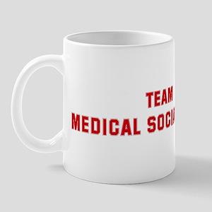 Team MEDICAL SOCIAL WORK Mug