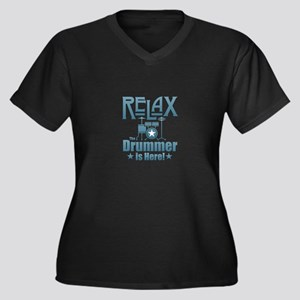 Relax The Drummer is Here Plus Size T-Shirt