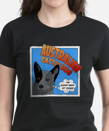 Blue Heeler Super Hero Women's Dark T-Shirt