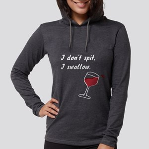I Dont Spit,,,wht Long Sleeve T-Shirt