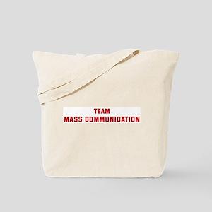 Team MASS COMMUNICATION Tote Bag